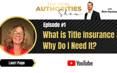 Episode 1 – What Is A Title Company and Do I Need One